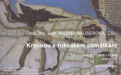 UMPRUM: Milena Hauserová – Krajinou s ruksakem památkáře