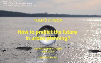 UMPRUM:  How to predict the future in urban planning?